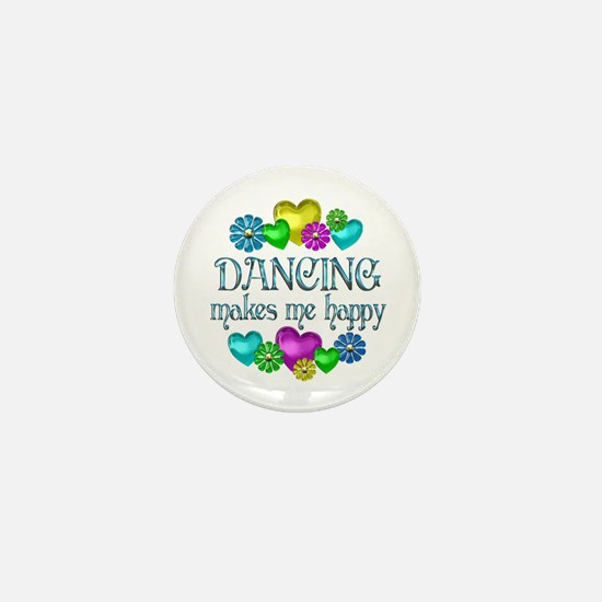 Dancing Happiness Mini Button
