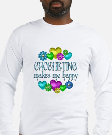 Crocheting Happiness Long Sleeve T-Shirt