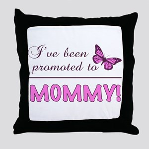 Promoted To Mommy Throw Pillow