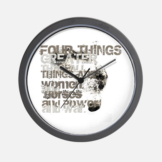 Four Things Greater ... Wall Clock