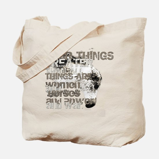 Four Things Greater ... Tote Bag