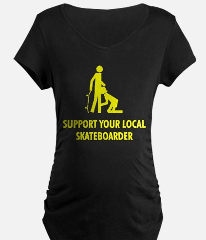 support your local skateboard T-Shirt