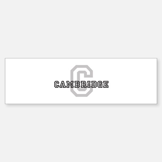 Letter C: Cambridge Bumper Bumper Bumper Sticker