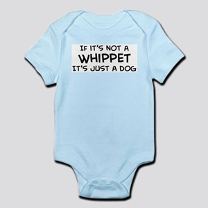 If it's not a Whippet Infant Creeper