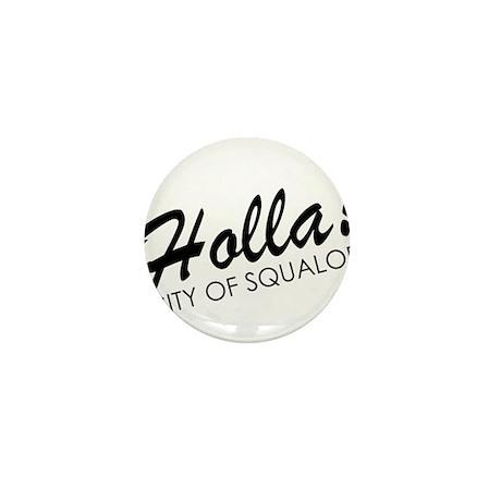 Holla! City of Squalor Mini Button (10 pack)