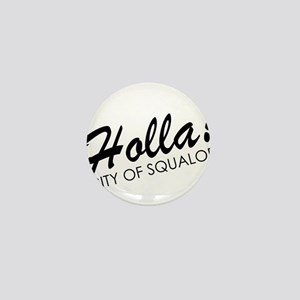 Holla! City of Squalor Mini Button