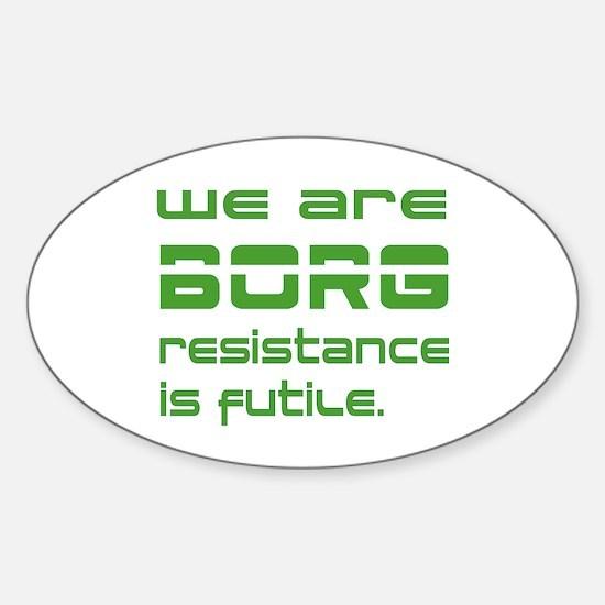 Star Trek - We are BORG green Sticker (Oval)