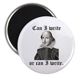 """Shakespeare """"Can I Write..."""" 2.25"""" Magnet (100 pac"""