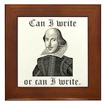 """Shakespeare """"Can I Write..."""" Framed Tile"""
