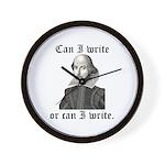 "Shakespeare ""Can I Write..."" Wall Clock"