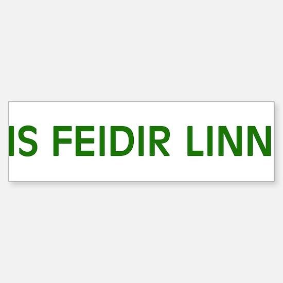 Is Feidir Linn Sticker (Bumper)