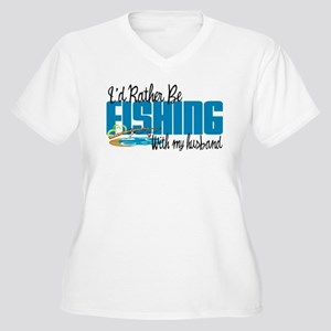 Rather Be Fishing With My Husband Women's Plus Siz