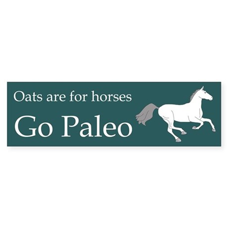 Oats are for Horses Sticker (Bumper)