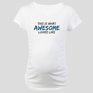 Awesome Looks Like Maternity T-Shirt