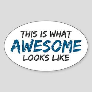 Awesome Looks Like Sticker (Oval)
