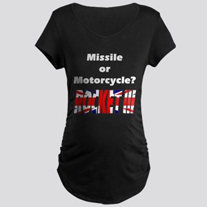 Missle or Motorcycle? Maternity Dark T-Shirt
