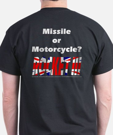 Missle or Motorcycle? T-Shirt