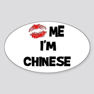 Kiss Me I'm Chinese Oval Sticker