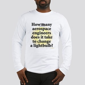 Aerospace Engineer Long Sleeve T-Shirt