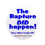 """The Rapture 3.5"""" Button"""