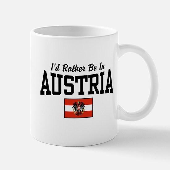 I'd Rather Be In Austria Mug