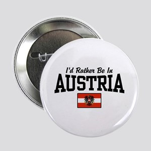 """I'd Rather Be In Austria 2.25"""" Button"""