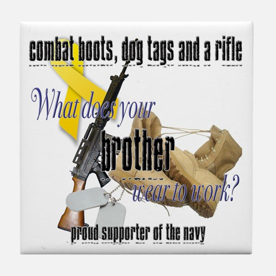 Navy What Does Your Brother Wear Tile Coaster