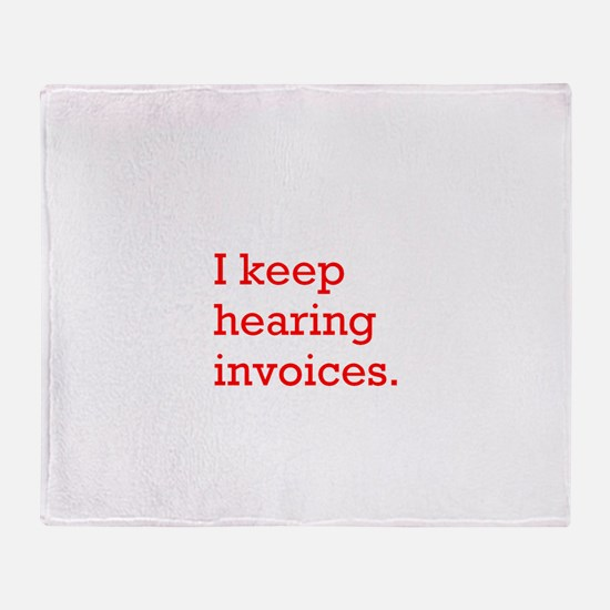 Hearing Invoices Throw Blanket