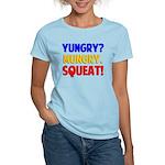 Yungry?Mungry.Squeat! Women's Light T-Shirt