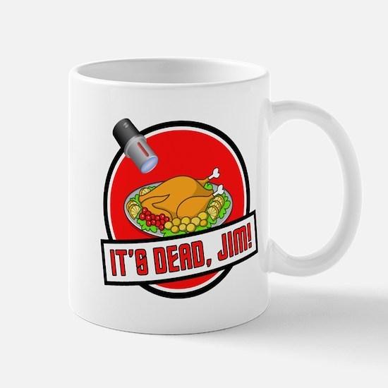It's Dead Jim Mug