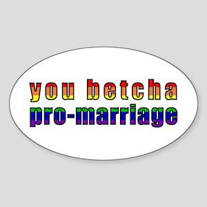 You Betcha - Sticker (Oval)