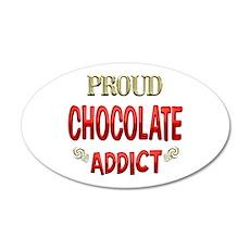 Chocolate Addict 22x14 Oval Wall Peel