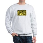 Caution: Contains Multitudes Sweatshirt