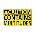 Caution: Contains Multitudes Rectangle Car Magnet