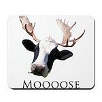 Moooose Mousepad