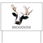 Moooose Yard Sign