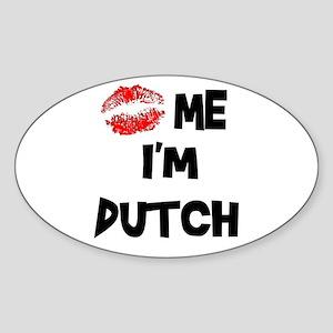 Kiss Me I'm Dutch Oval Sticker