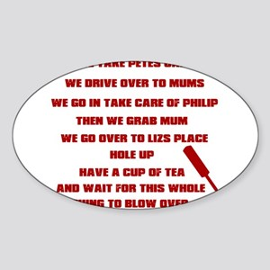 Shaun of the Dead Sticker (Oval)