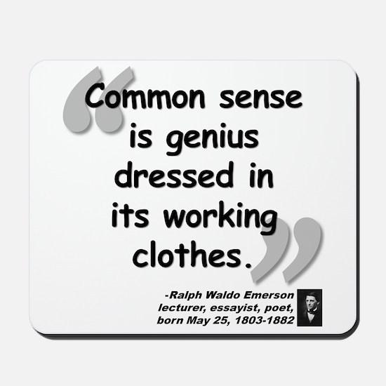 Emerson Genius Quote Mousepad