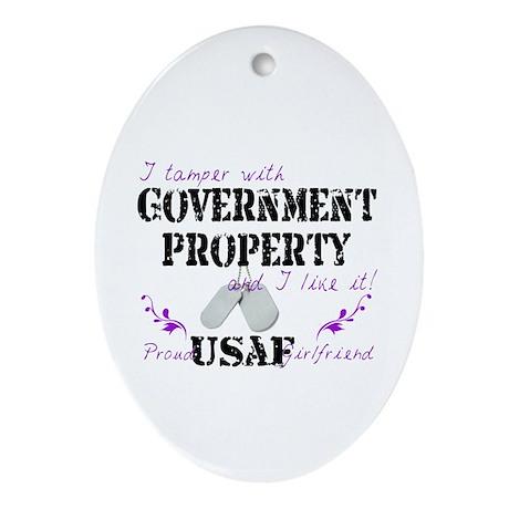 Tamper w Gov Property AF Girlfriend Ornament (Oval