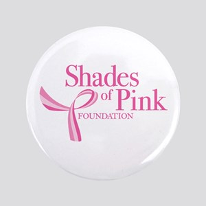 """Shades of Pink Foundation 3.5"""" Button"""