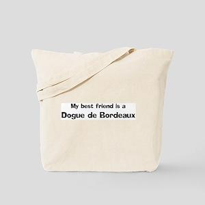 Best friend: Dogue de Bordeau Tote Bag