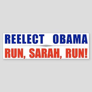 Reelect Obama. Run,Sarah,Run Sticker (Bumper)