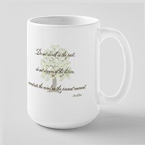 Buddha- Present Moment Large Mug