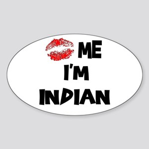 Kiss Me I'm Indian Oval Sticker