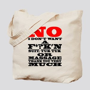 NO I DON'T WANT A F*?K'N SUIT Tote Bag