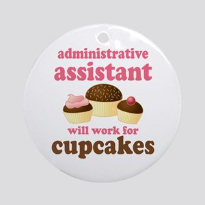 Funny Administrative Assistant Ornament (Round)