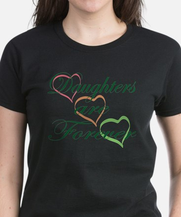 Daughters Are Forever Women's Dark T-Shirt