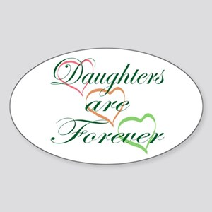Daughters Are Forever Sticker (Oval)