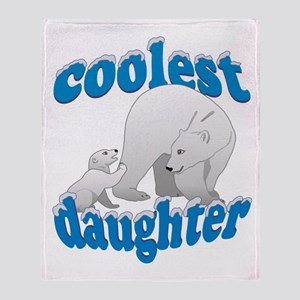Coolest Daughter Throw Blanket
